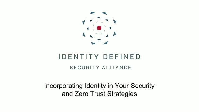 Incorporating Identity in Your Security and Zero Trust Strategies