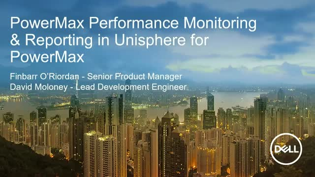 Performance Monitoring & Reporting in Unisphere for PowerMax