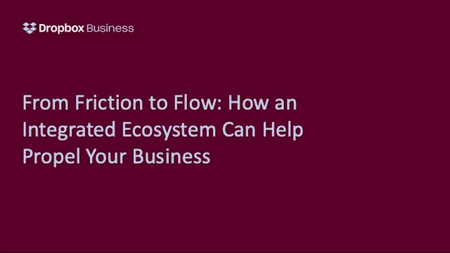 From friction to flow: how an integrated ecosystem can propel your business