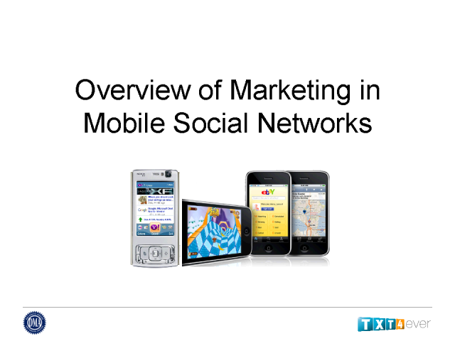 Overview of Marketing in Mobile Social Networks