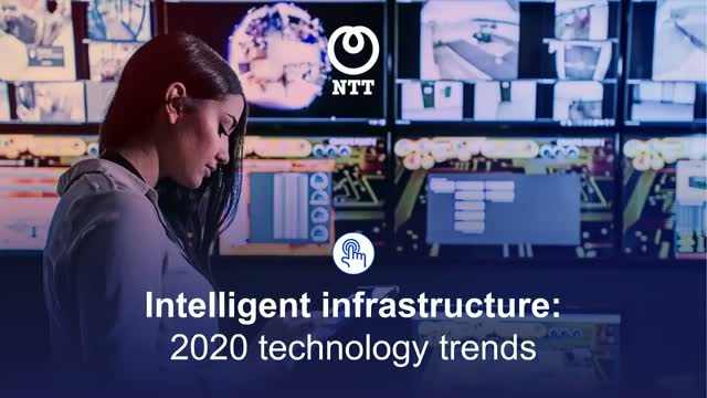 Future Disrupted: 2020 technology trends in Intelligent Infrastructure