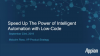Speed up the power of Intelligent Automation (IA) with Low-Code