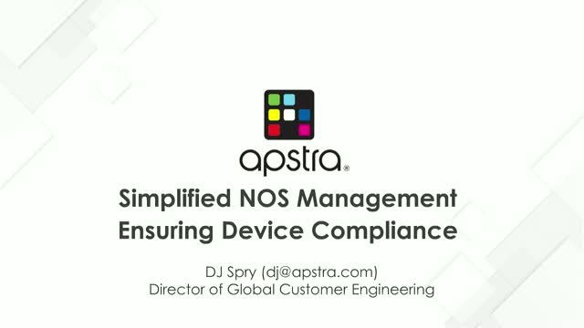Simplified Network Operating System Management - Ensuring Device Compliance