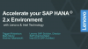 Accelerate your SAP HANA 2.x Environment with Intel & Lenovo Technology