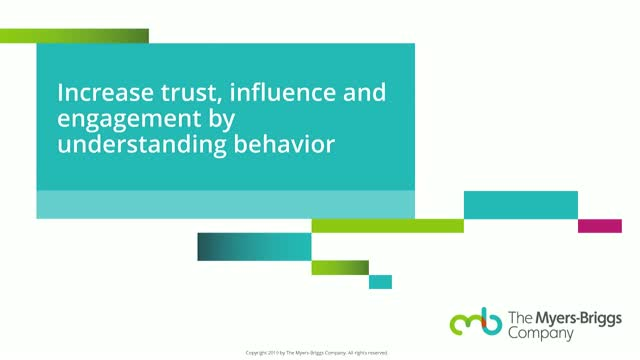 Increase trust, influence and engagement by understanding behavior