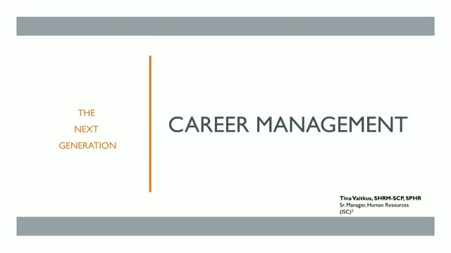 Career Management: The Next Generation