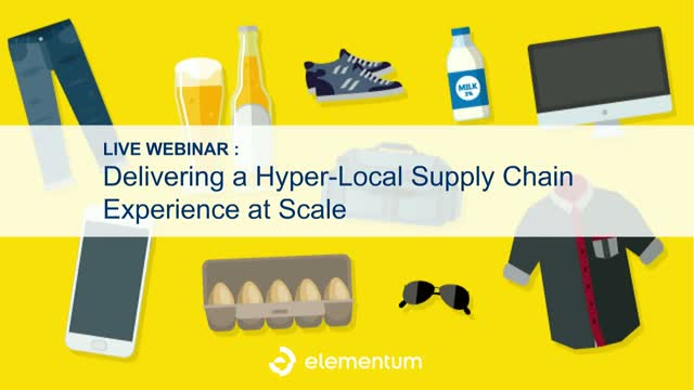 Delivering a Hyper-Local Supply Chain Experience at Scale