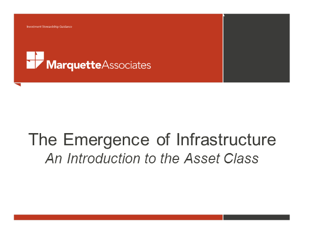The Emergence of Infrastructure: An Introduction to the Asset Class