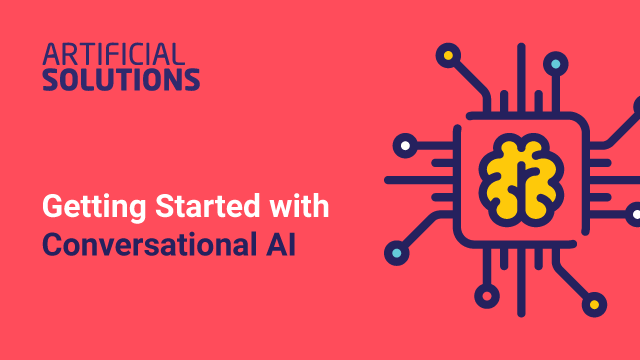 Getting Started with Conversational Artificial Intelligence
