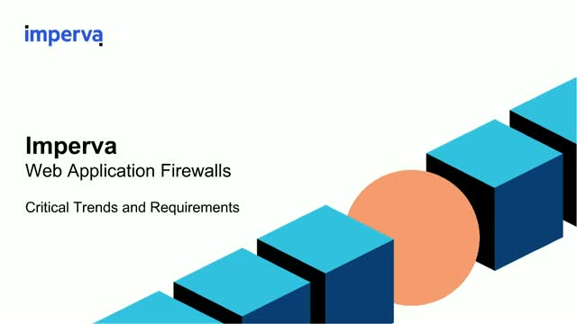 Web Application Firewalls – Critical Trends and Requirements