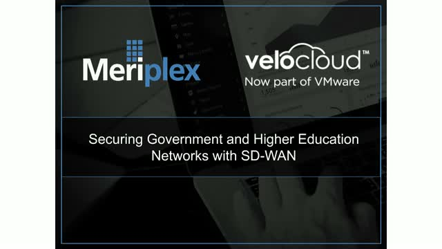 Securing Government and Higher Education Networks with SD-WAN