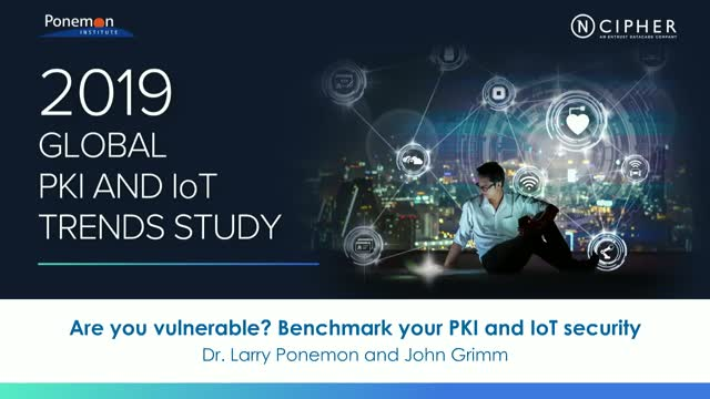 Are you vulnerable?  Benchmark your PKI and IoT security
