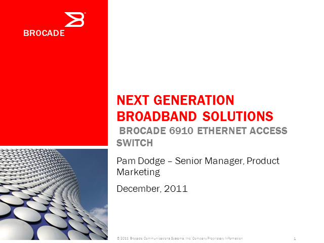 Next Generation Broadband Solutions