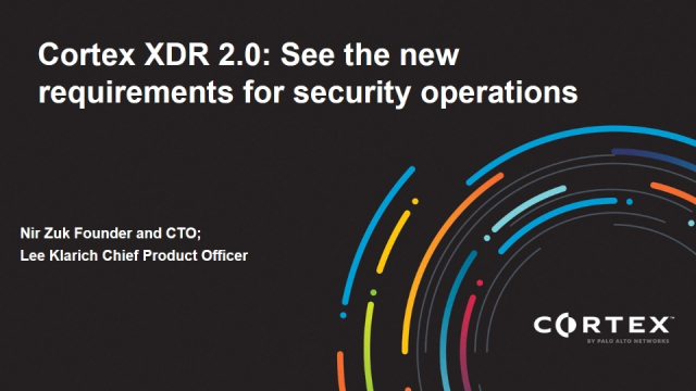 Cortex XDR 2.0: See the new requirements for security operations