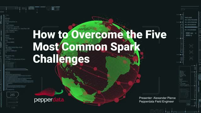 How to Overcome the Five Most Common Spark Challenges