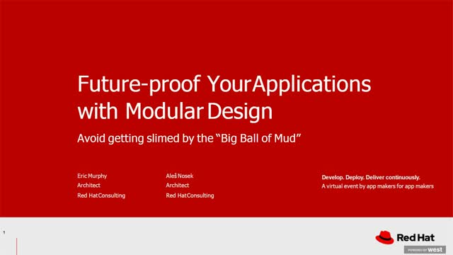 Future-proof monolithic applications with modular design