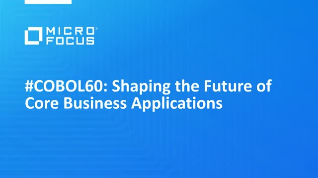 #COBOL60 – Shaping the Future of Core Business Applications
