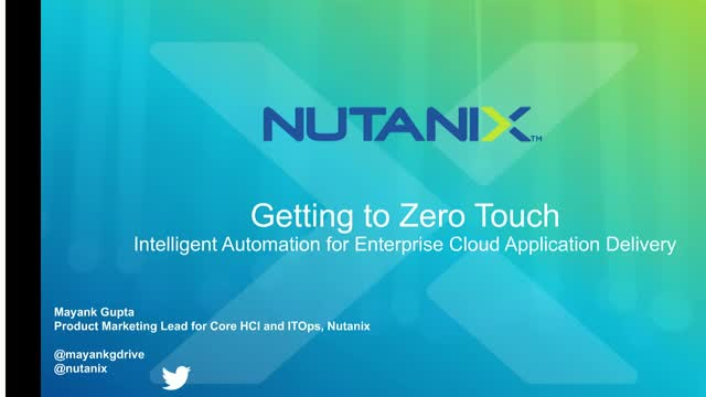 Getting to Zero Touch: Intelligent Automation for Enterprise Cloud App Delivery