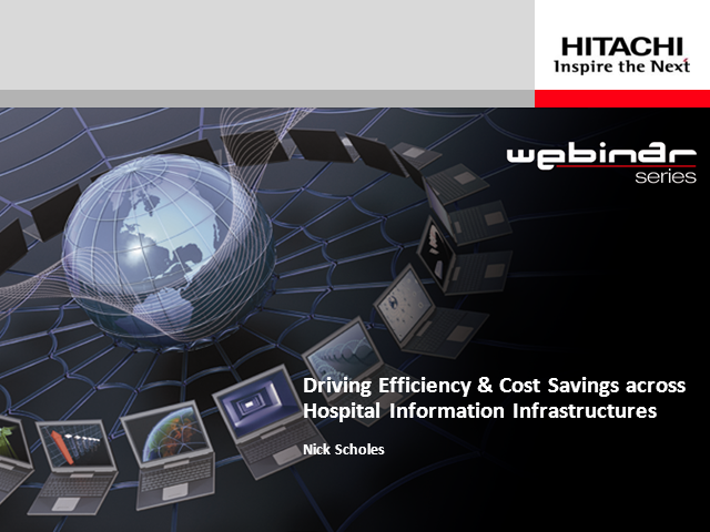 Driving Efficiency and cost savings across hospital Information Infrastructures