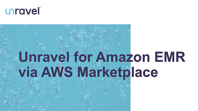 Unravel for Amazon EMR via AWS Marketplace