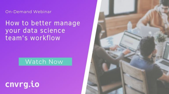 How to better manage your data science team's workflow