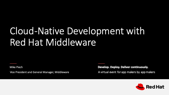 Keynote: Cloud-Native Development with Red Hat Middleware