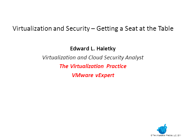 Virtualization and Security - Getting a Seat at the Table