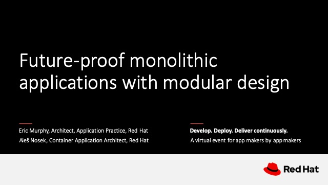 How to future-proof monolithic applications with modular design