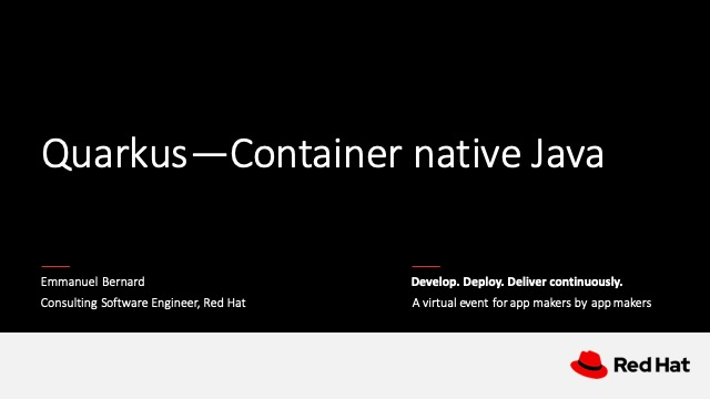 Quarkus—Container native Java