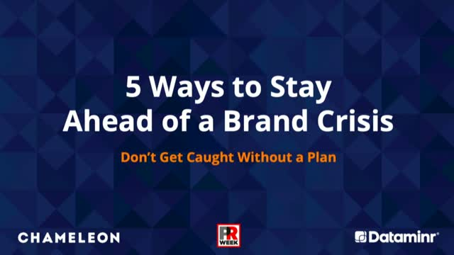 5 Ways to Stay Ahead of a Brand Crisis