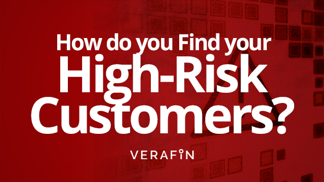 How Do You Find Your High-Risk Customers?