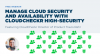 Manage Cloud Security & Availability with CloudCheckr High-Security Environment