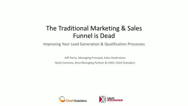The Traditional Marketing and Sales Funnel is Dead