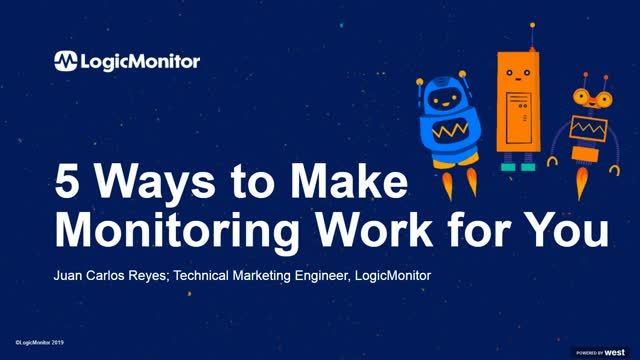5 Ways to Make Monitoring Work for You