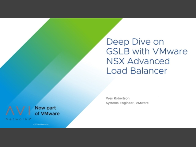 Deep Dive on GSLB with VMware NSX Advanced Load Balancer