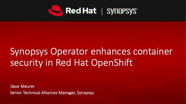 Synopsys Operator enhances container security in Red Hat OpenShift