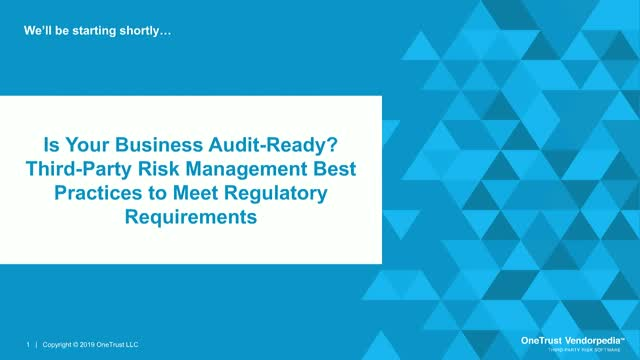 Is Your Business Audit-Ready? 3rd Party Risk Management Best Practices
