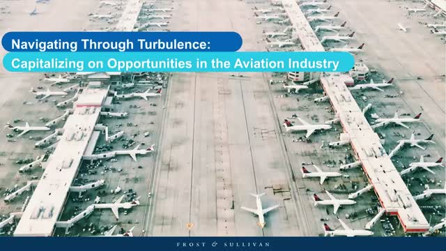 Navigating Through Turbulence:Capitalizing on Opportunities in Aviation Industry