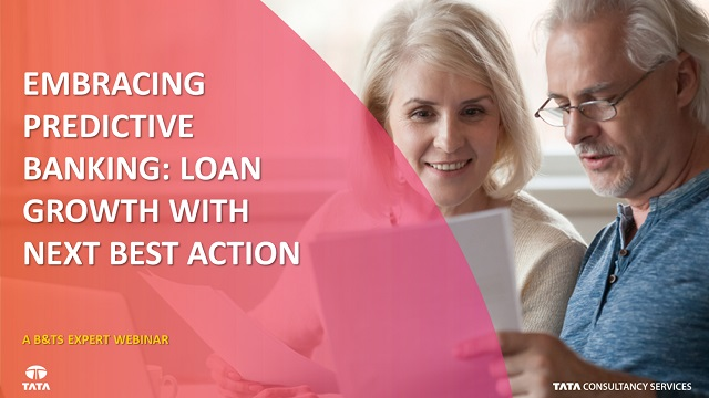 Embracing Predictive Banking: Loan Growth with Next Best Action