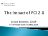 The Impact of PCI 2.0
