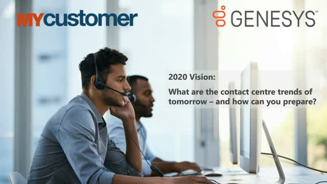 2020 vision: What are the contact centre trends of tomorrow