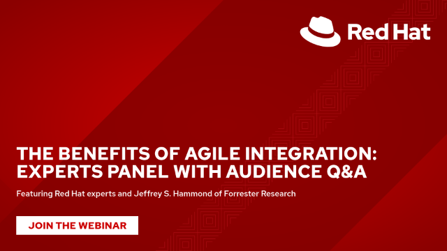 The benefits of Agile Integration: Experts panel with audience Q&A