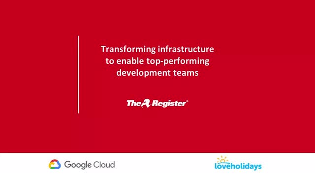 Transforming infrastructure to enable top-performing development teams