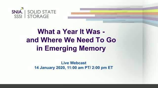 What a Year It Was – and Where We Need To Go on Emerging Memory