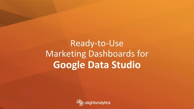 Ready-to-Use Marketing Dashboards for Google Data Studio