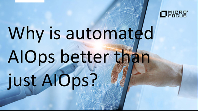 Why is automated AIOps is better than just AIOps?