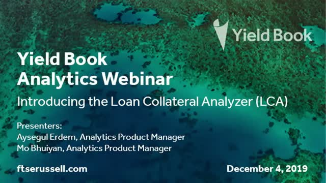 Yield Book Analytics Webinar: Introducing the Loan Collateral Analyzer (LCA)