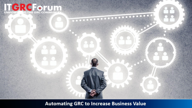 [Earn CPE] Automating GRC to Increase Business Value