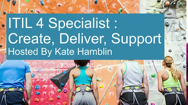 ITIL 4 Specialist Part One: Create, Deliver Support