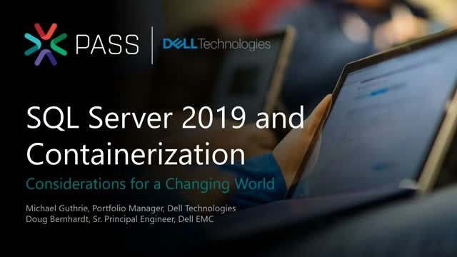 SQL Server 2019 and Containerization: Considerations for a Changing World